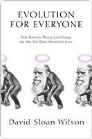 Evolution for Everyone Evolution for Everyone Evolution for Everyone