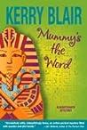 Mummy's the Word
