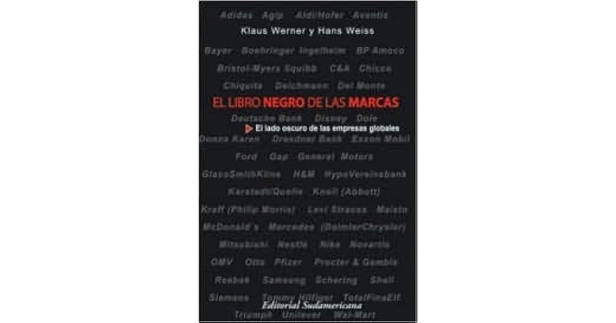 El libro negro de las marcas by Klaus Werner Lobo
