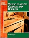 Making Flawless Cabinets and Built-Ins (Secrets of Successful Woodworking)