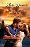 Return of the Wild Son by Cynthia Thomason