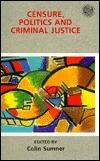 Censure, Politics, and Criminal Justice