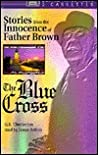 The Blue Cross - a Father Brown Short Story (Father Brown)