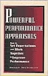 Powerful Performance Appraisals  How to Set Expectations and Work Together to Improve Performance (1998, Career Press)
