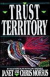 Trust Territory (Threshold, #2)