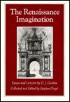 The Renaissance Imagination: Essays and Lectures by D. J. Gordon