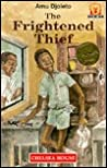 Frightened Thief (Junior African Writers Series)