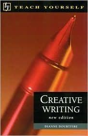 Teach Yourself Creative Writing  by  Diane Doubtfire