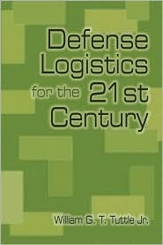 Defense Logistics for the 21st Century