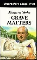 Grave Matters (Patrick Grant, #3)