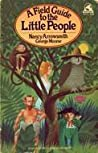 A Field Guide to the Little People