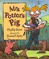 Mrs. Potter's Pig