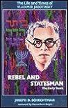 The Life & Times of Vladimir Jabotinsky: Rebel & Statesman: The Early Years