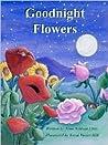 Goodnight Flowers