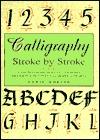 Calligraphy: Stroke by Stroke