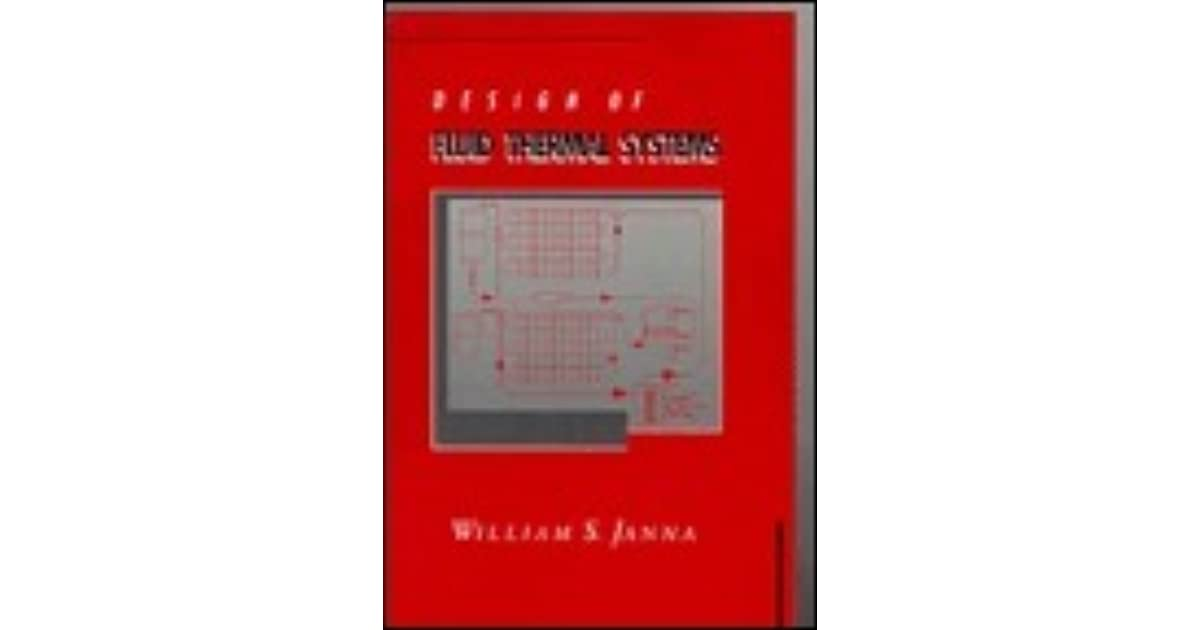Design of fluid thermal systems by william s janna fandeluxe Images