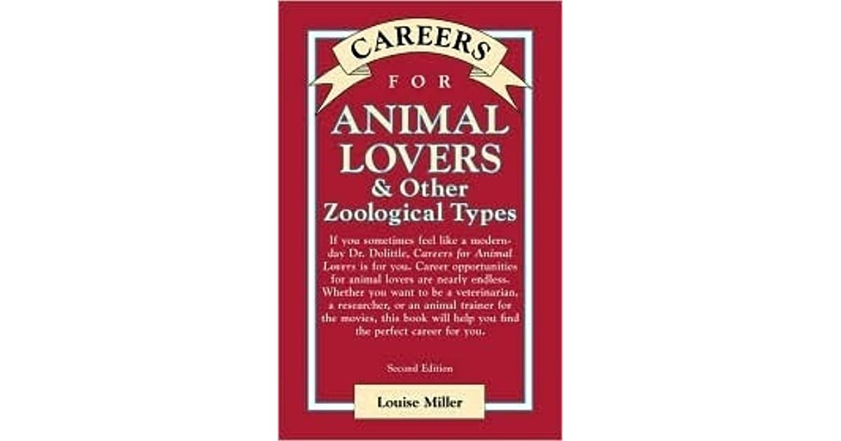 Careers for Animal Lovers: And Other Zoological Types (Vgm Careers for You Series)