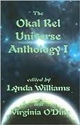 The Okal Rel Universe Anthology I