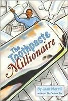 The Toothpaste Millionaire