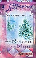 With Christmas in His Heart (Michigan Island, Book 2) (Larger Print Love Inspired #373)