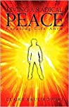 Living a Radical Peace: Creating Life Anew