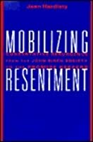 Mobilizing Resentment