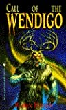 The Call of the Wendigo by Robin  Hardy