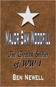 Major Sam Woodfill: The Greatest Soldier of WW I