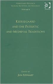 Volume 4-Kierkegaard and the Patristic and Medieval Traditions
