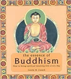 Free ↠ The Esscence of Buddhism By Carole M. Cusack – Submitalink.info