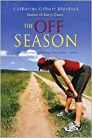 The Off Season (Dairy Queen, #2)