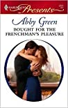 Bought for the Frenchman's Pleasure (Quinn Siblings, #1)