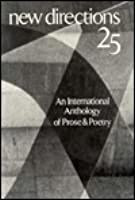 New Directions 25: An International Anthology of Prose and Poetry