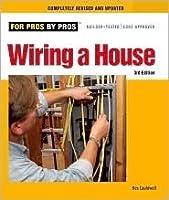 wiring a house by rex cauldwell rh goodreads com Caldwell Realty wiring a house rex cauldwell pdf