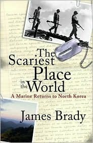 Scariest Place in the World  by  James Brady
