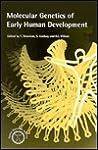 Molecular Genetics of Early Human Development