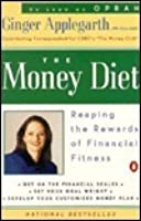 The Money Diet: Reaping the Rewards of Financial Fitness