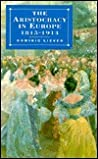 The Aristocracy in Europe, 1815-1914