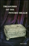 Treasures of the Psychic Realm Jack J. Studer