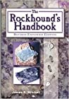 The Rockhound's Handbook by James R. Mitchell