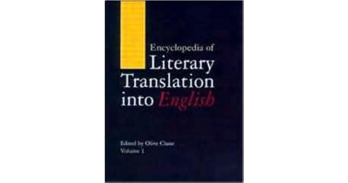 Encyclopedia of Literary Translation into English: 1st ...