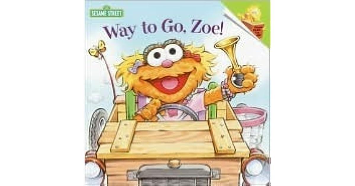 Way to Go, Zoe! by Kara McMahon