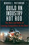 Build an Industry Hot Rod: The Nuts and Bolts of Leaving Competitors in the Dust