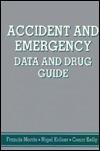 Accident & Emergency Data Drug Gde