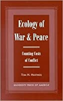 Ecology of War & Peace: Counting Costs of Conflict