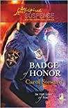 Badge of Honor (In the Line of Fire, #2)