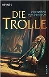 Die Trolle (Die Trolle, #1)