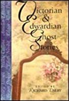Victorian & Edwardian Ghost Stories
