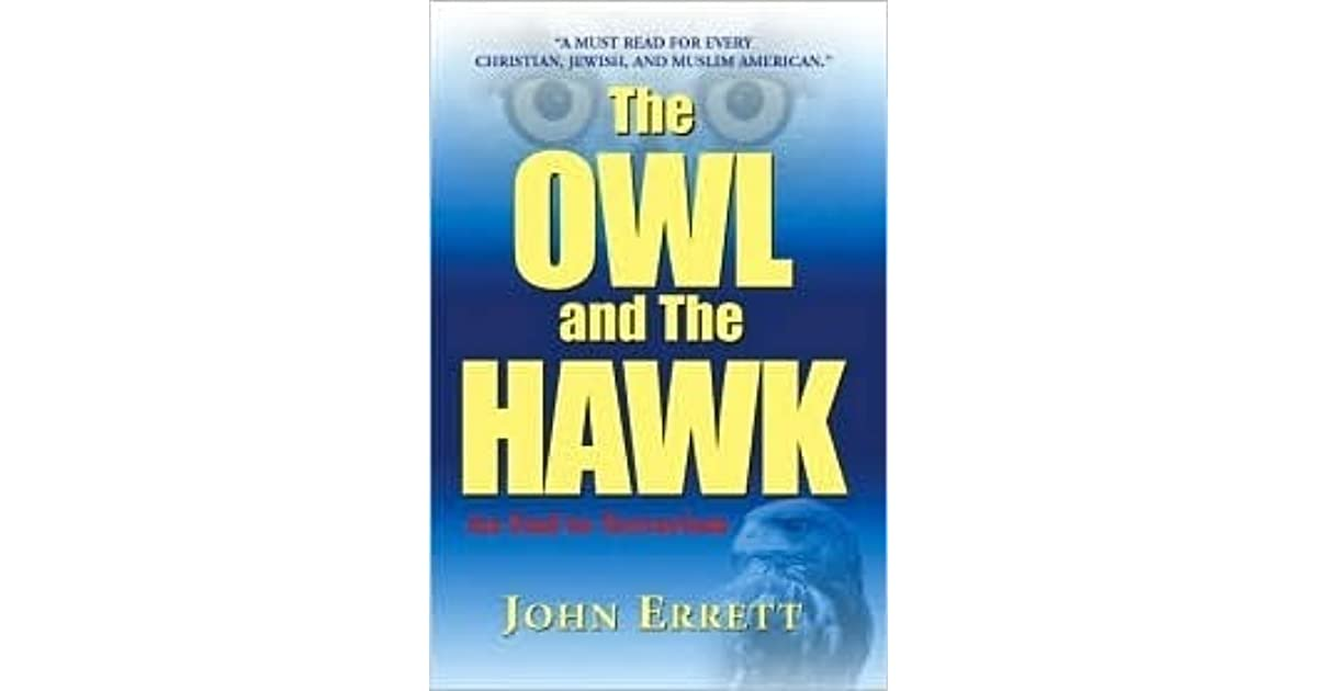 The Owl and the Hawk: an end to terrorism