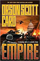 Empire (Orson Scott Card's Empire #1)